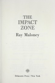 Cover of: The impact zone | Ray Maloney