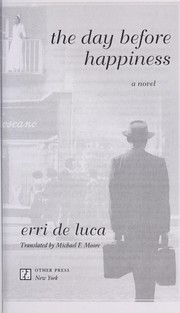 Cover of: The day before happiness | Erri De Luca