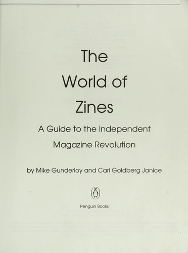 The world of zines by Mike Gunderloy