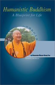 Cover of: Humanistic Buddhism: A Blueprint for Life