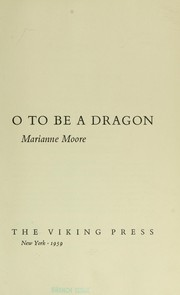 Cover of: O to be a dragon