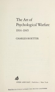 Cover of: The art of psychological warfare, 1914-1945