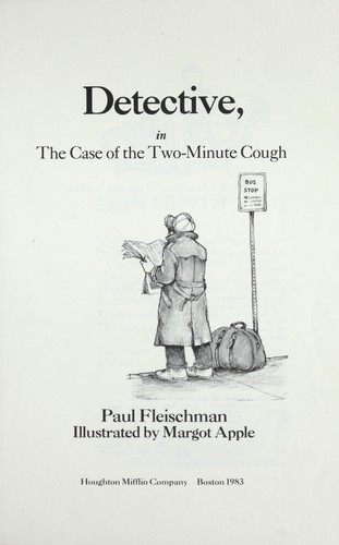 Phoebe Danger, detective, in The case of the two-minute cough by Paul Fleischman