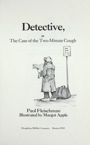 Cover of: Phoebe Danger, detective, in The case of the two-minute cough | Paul Fleischman