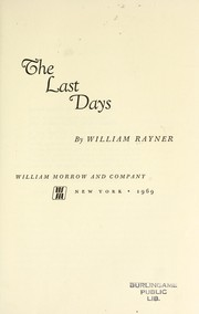 Cover of: The last days. | Rayner, William.