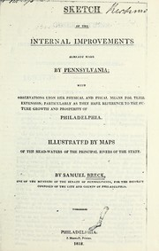 Cover of: Sketch of the internal improvements already made by Pennsylvania | Breck, Samuel