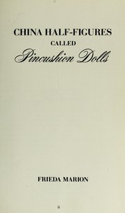 Cover of: China half-figures called pincushion dolls