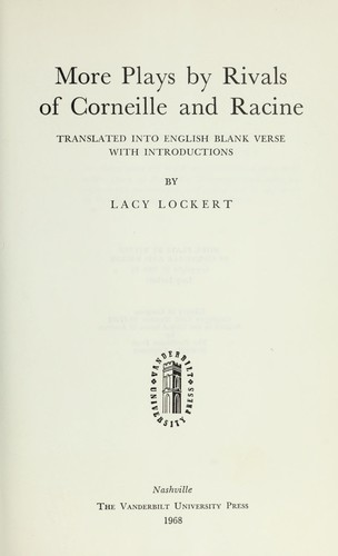 More plays by rivals of Corneille and Racine  (1968 edition