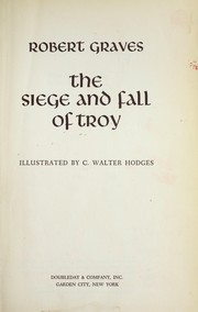 Cover of: The siege and fall of Troy