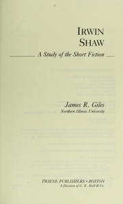 Cover of: Irwin Shaw | James Richard Giles