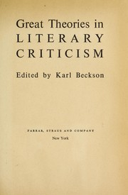 Cover of: Great theories in literary criticism. | Karl E. Beckson