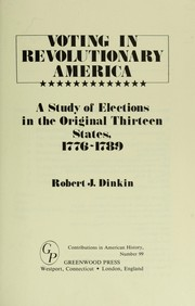 Cover of: Voting in revolutionaryAmerica | Robert J. Dinkin