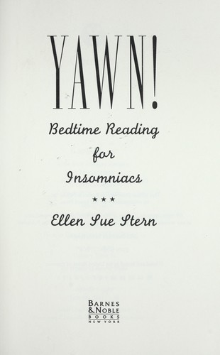 Yawn! : bedtime reading for insomniacs by
