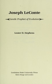 Cover of: Joseph LeConte, gentle prophet of evolution