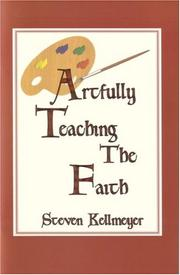 Cover of: Artfully Teaching the Faith