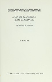 Cover of: Music and the musician in Jean-Christophe: the harmony of contrasts