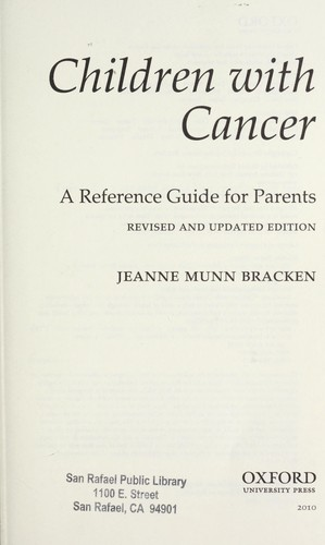 Children with cancer : a reference guide for parents by