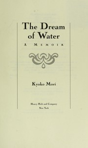 Cover of: The dream of water | Kyoko Mori