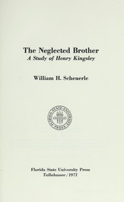 The neglected brother by William H. Scheuerle