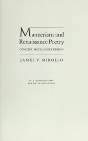 Cover of: Mannerism and Renaissance poetry | James V. Mirollo