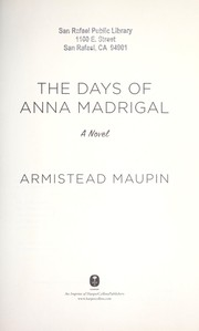 Cover of: The days of Anna Madrigal