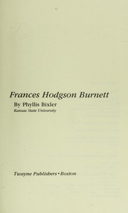 Cover of: Frances Hodgson, Burnett/ by Phyllis Bixler. --