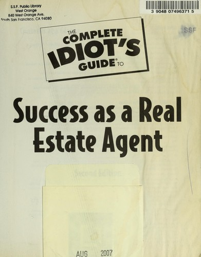 The complete idiot's guide to success as a real estate agent