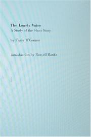 Cover of: The Lonely Voice: A Study of the Short Story