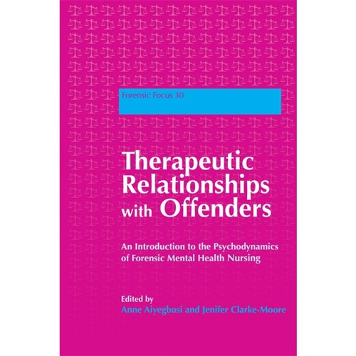 Therapeutic relationships with offenders by