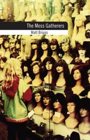 Cover of: The Moss Gatherers
