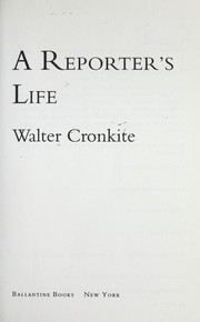 Cover of: A reporter's life