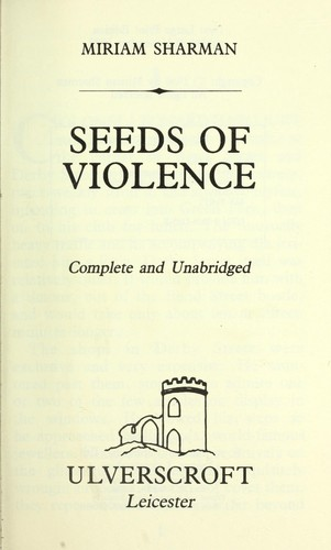 Seedsof violence by Miriam Sharman