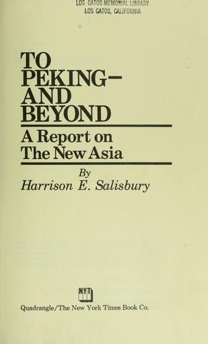 To Peking-and beyond