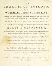 Cover of: The practical builder or, Workman's general assistant