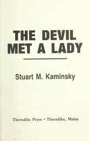 Cover of: The devil met a lady | Stuart M. Kaminsky