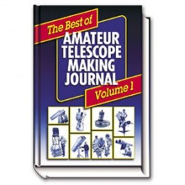 Best of Amateur Telescope Making Journal Volume 1 by William J. Cook