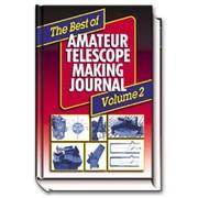 The Best of Amateur Telescope Making Journal Volume 2