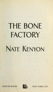 Cover of: The bone factory