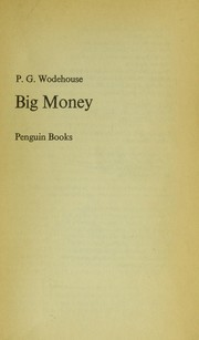 Big money by P. G. Wodehouse