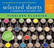 Cover of: Selected Shorts: Timeless Classics (Selected Shorts series)