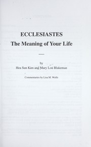 Cover of: Ecclesiastes : the meaning of your life |