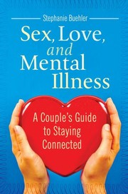 Cover of: Sex, love, and mental illness