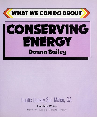 Conserving energy by Donna Bailey