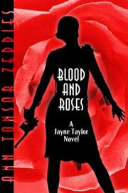 Cover of: Blood and roses | Ann Tonsor Zeddies