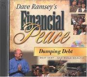 Cover of: Dumping Debt (Dave Ramsey's Financial Peace)