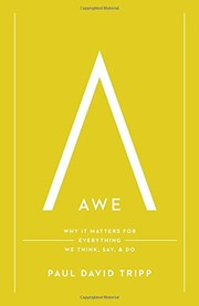 Cover of: Awe: Why it Matters for Everything We Think, Say and Do