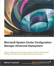 Cover of: Microsoft System Center Configuration Manager Advanced Deployment |