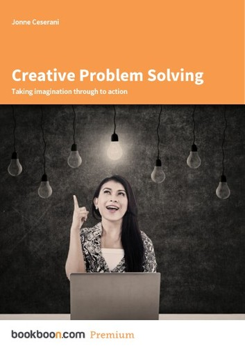Creative Problem Solving Taking imagination through to