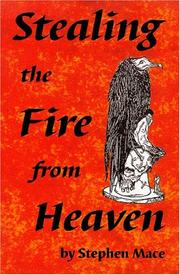 Cover of: Stealing the Fire from Heaven