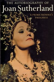 Cover of: The Autobiography of Joan Sutherland | Joan Sutherland